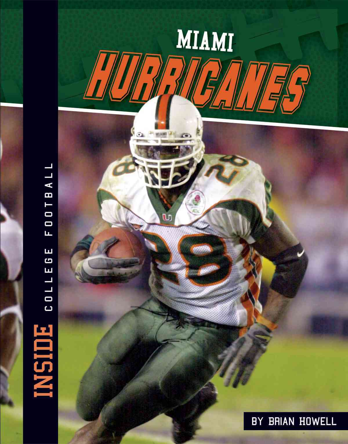 Miami Hurricanes By Howell, Brian